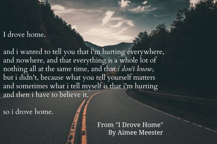 I Drove Home
